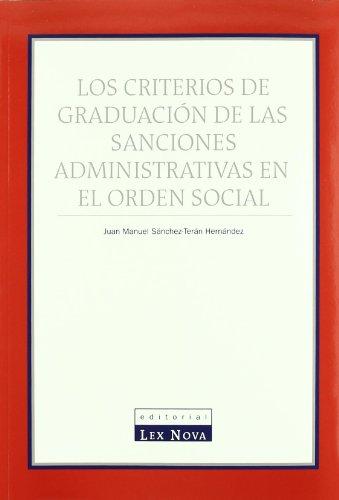 9788484061342: Criterios de graduación de las sanciones administrativas en el orden social, Los