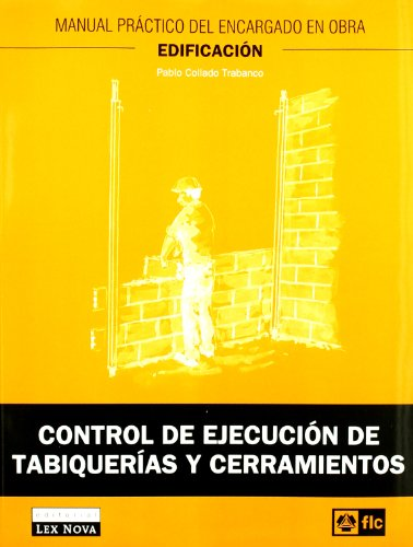 9788484066606: Control de ejecución de tabiquerías y cerramientos