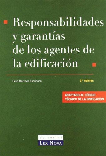 9788484067320: Responsabilidad y garantías de los agentes de la edificación