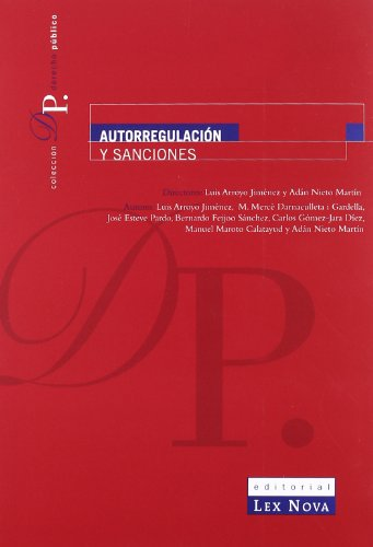 9788484068907: Autorregulación y sanciones (Monografía)