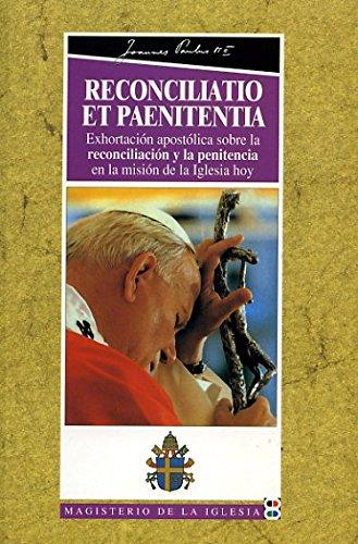 9788484070405: Reconciliatio et Paenitentia: Exhortación apostólica sobre la reconciliación y la penitencia en la misión de la Iglesia de hoy (Magisterio de la Iglesia. Documentos)