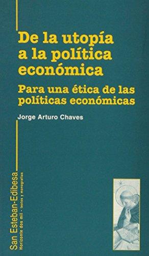 DE LA UTOPIA A LA POLITICA ECONOMICA: CHAVES, Jorge Arturo