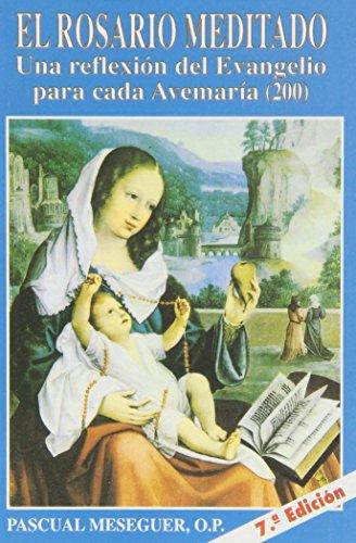 9788484070795: El rosario meditado: para meditar el rosario, siguiendo el evangelio