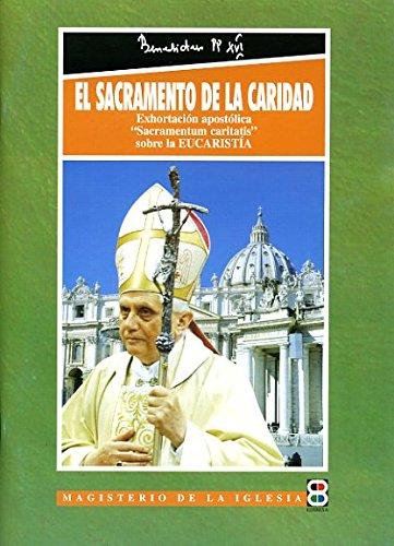 9788484071396: El Sacramento de la Caridad (Magisterio de la Iglesia. Documentos)