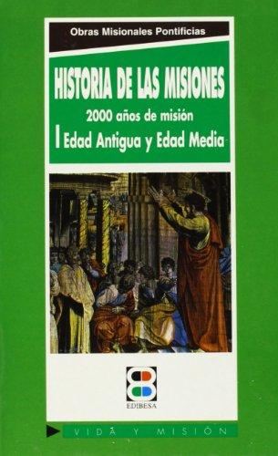9788484071600: Historia de las misiones I: 2000 años de misión