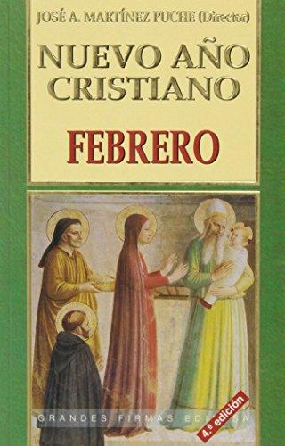 Nuevo ANo Cristiano: Febrero (Coleccion Nuevo Ano Cristiano) (Spanish Edition): Martinez Puche, ...