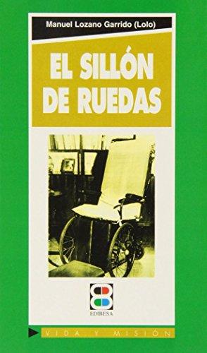 9788484072270: El sillón de ruedas