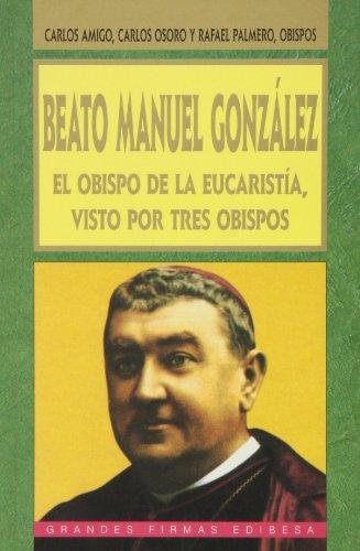9788484072331: Beato Manuel González