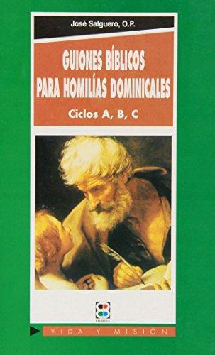 9788484072447: Guiones bíblicos para homilías dominicales: ciclos A, B, C