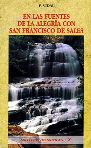 9788484072454: En las fuentes de la alegría con San Francisco de Sales