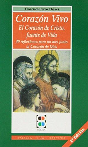 9788484072959: Corazon Vivo: El Corazon de Cristo, fuente de vida (Palabra, vida, oración)