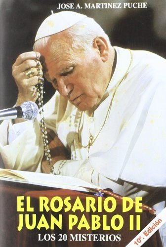 9788484073246: El Rosario de Juan Pablo II: los 20 misterios