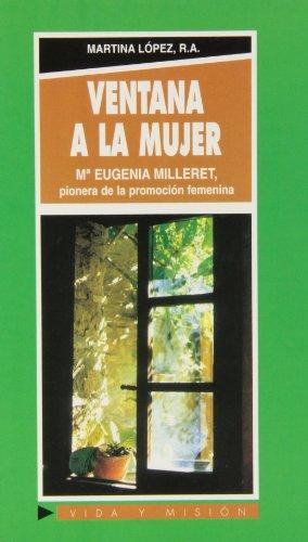 Ventana a la mujer: María Eugenia Milleret: López, Martina