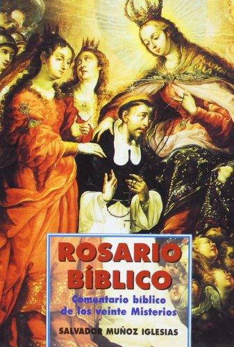 Rosario BIblico: Comentario biblico de los veinte: Munoz Iglesias, Priest