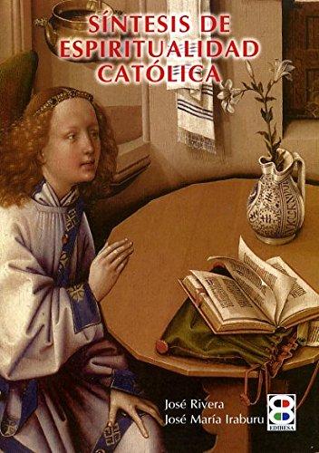 9788484073505: Síntesis de espiritualidad católica