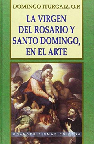 9788484073963: La Virgen del Rosario y Santo Domingo, en el arte