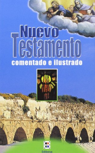 9788484074076: NUEVO TESTAMENTO. (EDIBESA) COMENTADO E