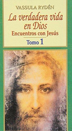 9788484074144: La verdadera vida en Dios, 1: Encuentros con Jesús. Cuadernos 1-16 (Grandes firmas Edibesa)