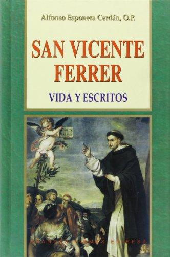 9788484075325: San Vicente Ferrer: Vida y escritos (Grandes firmas Edibesa)
