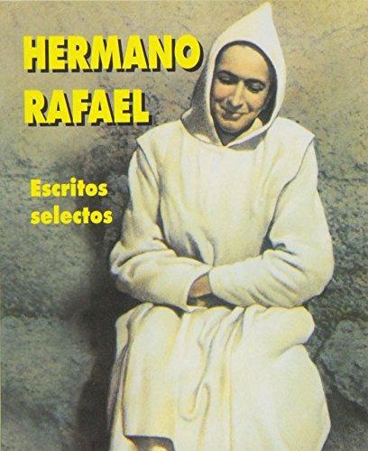 9788484075783: Hermano Rafael : escritos selectos