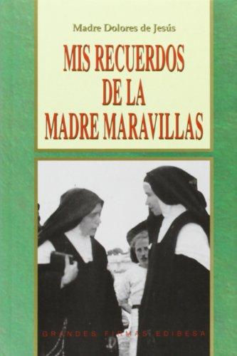 9788484076766: Mis recuerdos de la Madre Maravillas