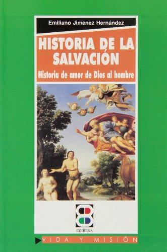 Historia de la Salvacion: Jiménez Hernández, Emiliano