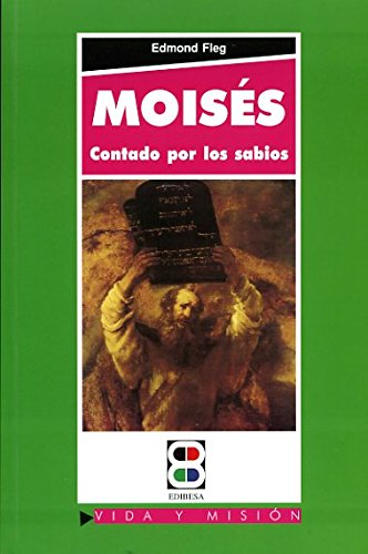 9788484077282: Moisés contado por los sabios