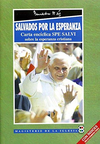9788484077398: Salvados por la esperanza: Carta encíclica Spe Salvi sobre la esperanza cristiana (Magisterio de la Iglesia. Documentos)
