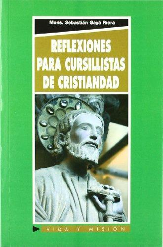 9788484078630: REFLEXIONES PARA CURSILLISTAS DE CRISTIANDAD