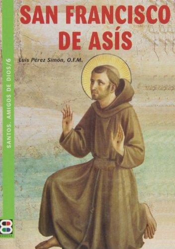 9788484079248: San Francisco de AsIs (Santos. Amigos de Dios) (Spanish Edition)