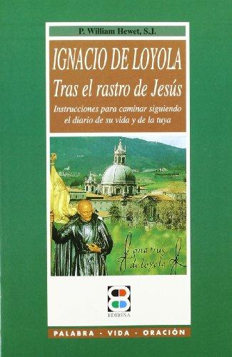 9788484079255: San Ignacio de Loyola (Santos. Amigos De Dios)