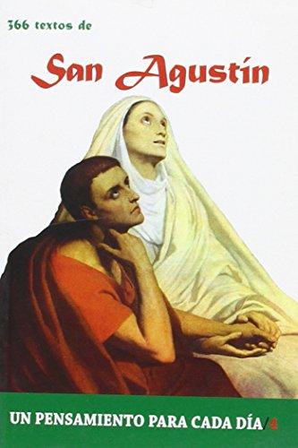 9788484079309: 366 Textos de San Agustin (Un pensamiento para cada día)