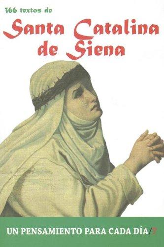 9788484079330: 366 Textos de Santa Catalina de Siena (Un pensamiento para cada día)