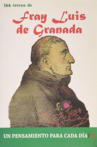 9788484079385: Fray Luis de Granada: 366 Textos. Un pensamiento para cada día. (Un pensamiento para cada dia) (Spanish Edition)