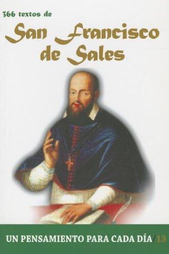 San Francisco de Sales: 366 Textos. Un pensamiento para cada dia. (Spanish Edition): Edibesa