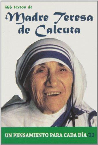 9788484079576: 366 Textos de Madre Teresa de Calcuta (Un pensamiento para cada día)