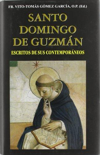 9788484079767: Santo Domingo de Guzmán: Escritos de sus contemporáneos (VIDAS Y SEMBLANZAS)