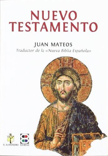 9788484079880: Nuevo Testamento- Juan Mateos