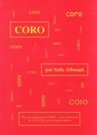 9788484080220: Coro: Para la asignatura de coro - grado elemental de l.o.g.s.e. en los conservatorios