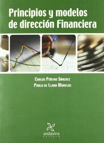 9788484085393: Principios y modelos de dirección financiera