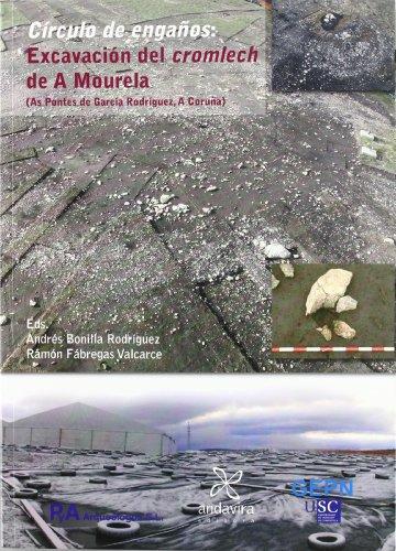 9788484085430: CIRCULO DE ENGA?OS EXCAVACION DEL CROMLECH DE A MOURE
