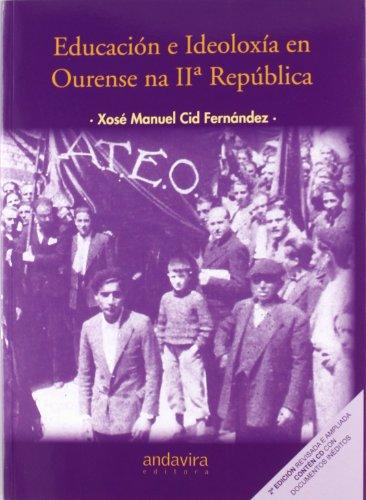 9788484085713: EDUCACION E IDEOLOXIA EN OURENSE NA II REPUBLICA