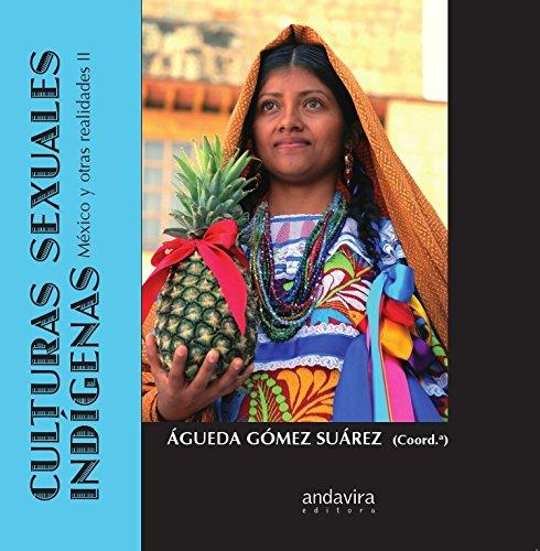 9788484085928: Culturas sexuales indígenas.: México y otras realidades II