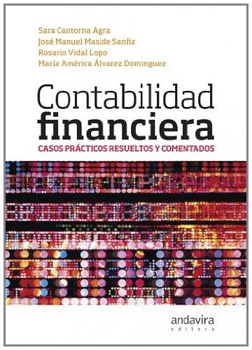 9788484085966: Contabilidad financiera: Casos prácticos resueltos y comentados