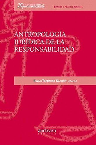 9788484086017: Antropología jurídica de la responsabilidad (Colección Ciencia y Pensamiento Jurídico)