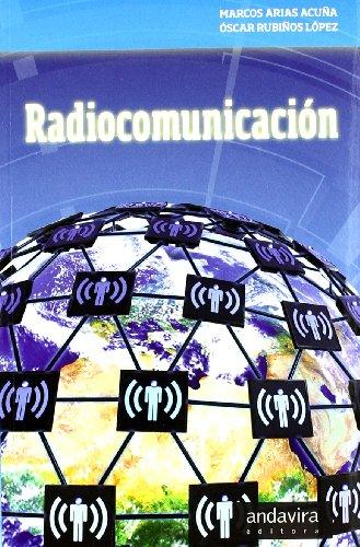 Radiocomunicación (Paperback): Marcos Arias Acuña, Óscar Rubiños López