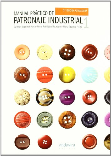 9788484086246: Manual Práctico de Patronaje Industrial I, 2ª Ed.