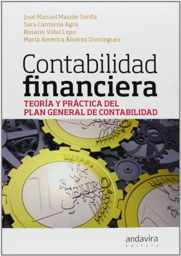 9788484086987: Contabilidad Financiera.: Teoría y práctica del Plan General de Contabilidad