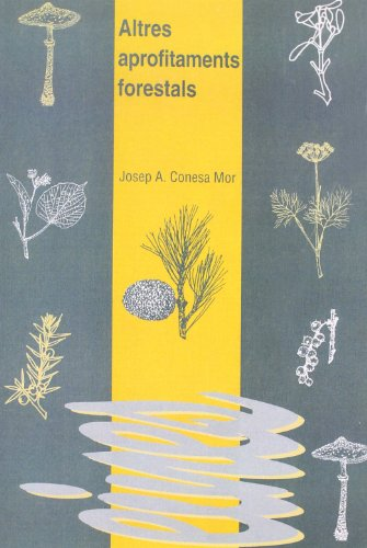 9788484090700: Altres aprofitaments forestals (Spanish Edition)