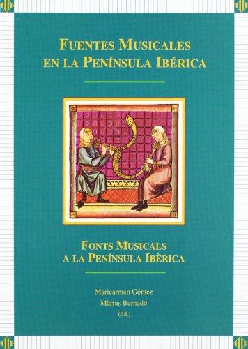 9788484091271: Fuentes musicales en la Península Ibérica. (Fuera de colección)